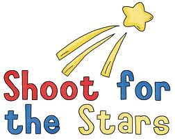 Shoot for the stars!